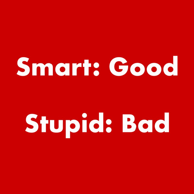 Stupid: Bad in  by Dave Calver's Shop