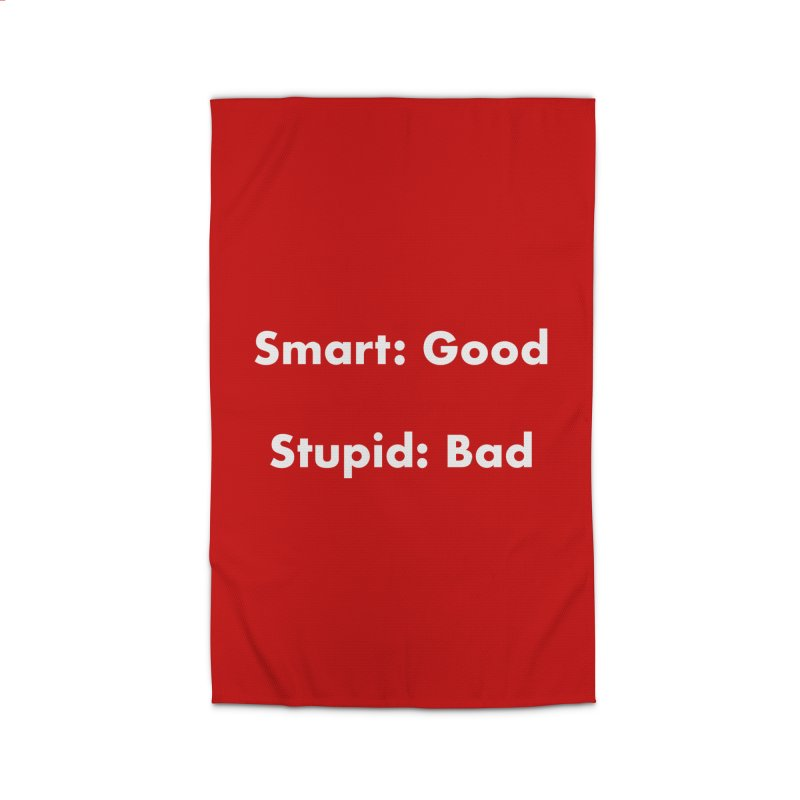 Smart: Good, Stupid: Bad Home Rug by Dave Calver's Shop