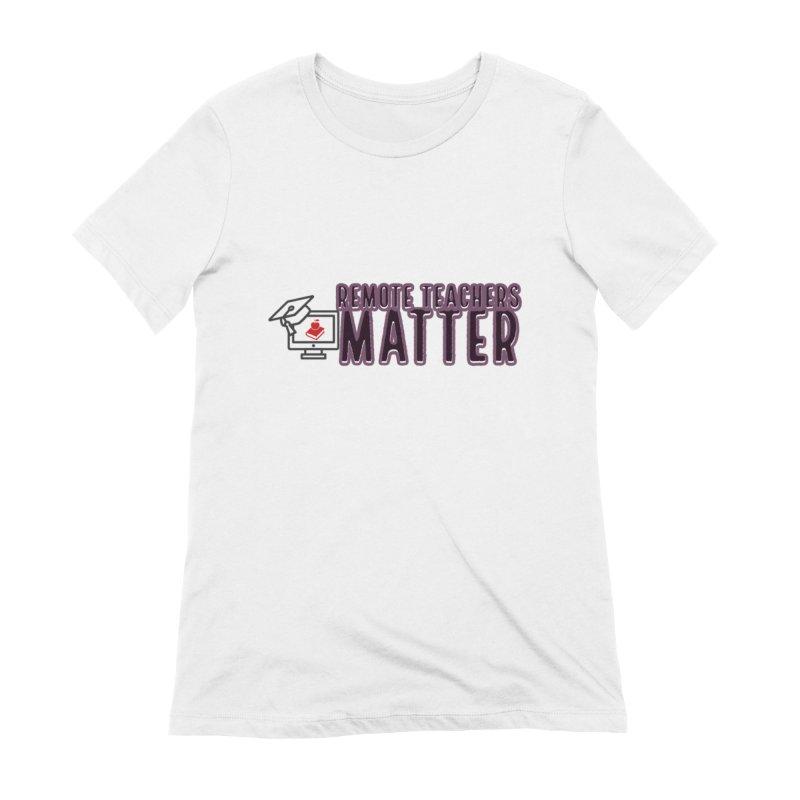 Teachers Matter Queens T-Shirt by Davi Nevae Creates