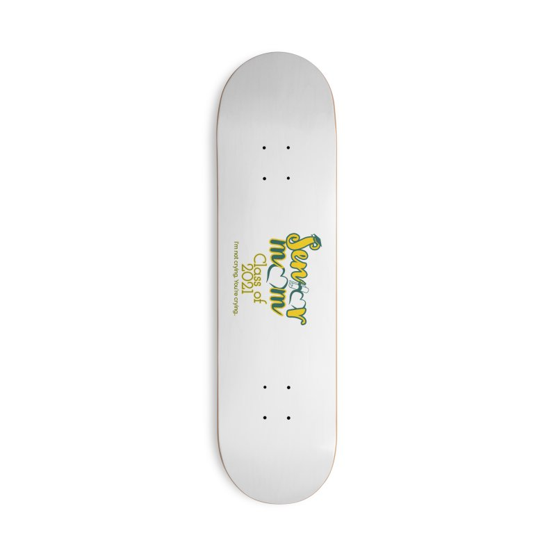 Senior Mom Face Mask and other Accessories Skateboard by Davi Nevae Creates