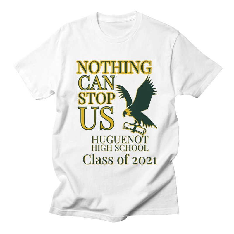 Nothing Can Stop Class of 2021 King's T-Shirt by Davi Nevae Creates