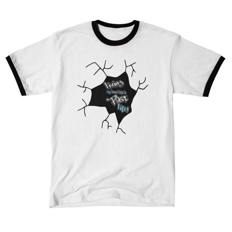 Living My Best Life's Past Life Fitted Graphic Tees T-Shirt by Davi Nevae Creates
