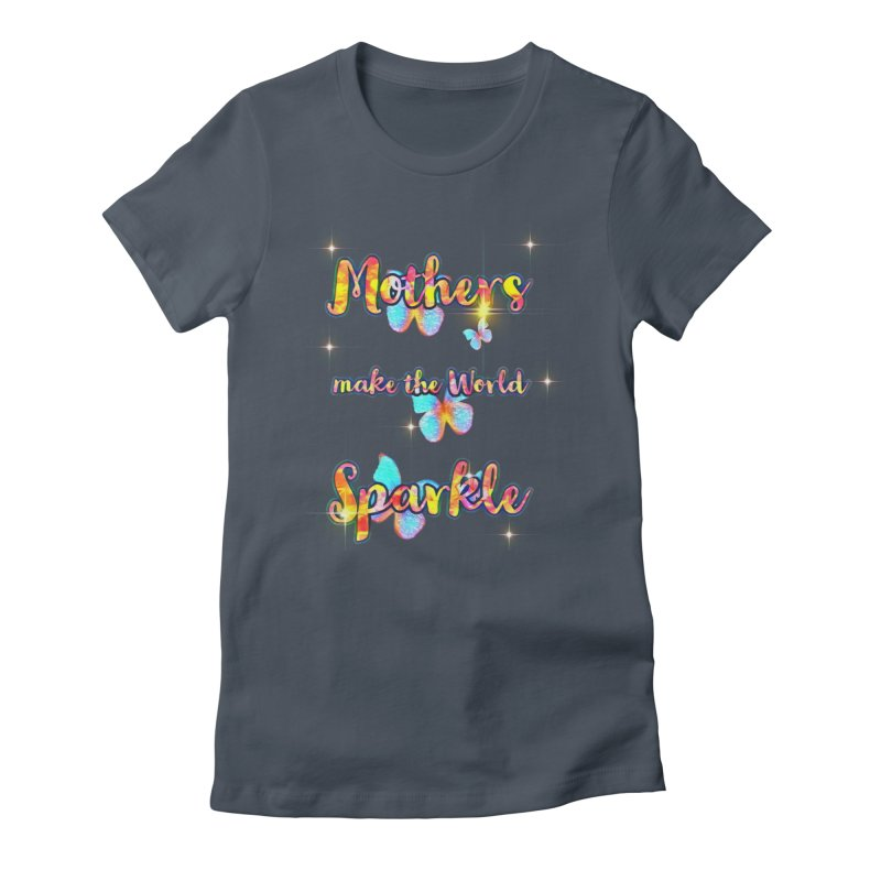 Mothers Fitted Graphic Tees T-Shirt by Davi Nevae Creates