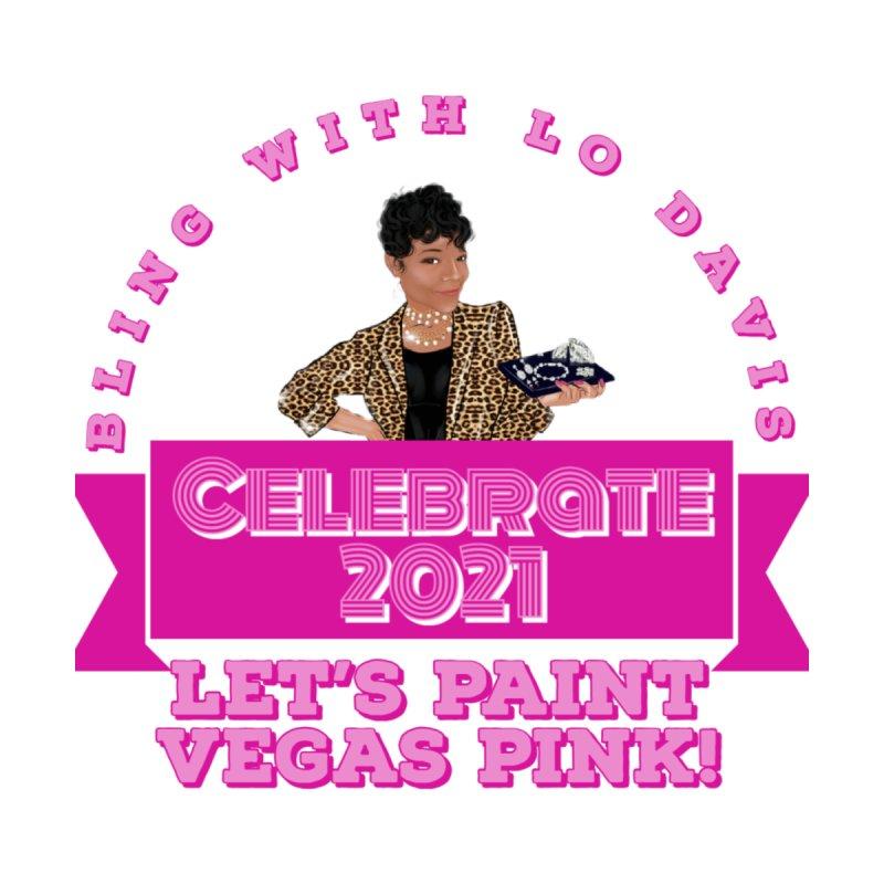 Bling with Lo Davis Vegas 2021 Graphic Tees Sweatshirt by Davi Nevae Creates