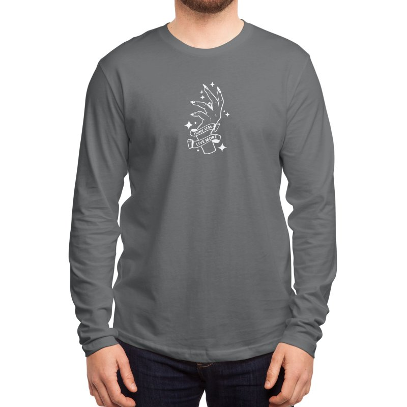 THINK LESS LIVE MORE Men's Longsleeve T-Shirt by Deelkayy's Artist Shop