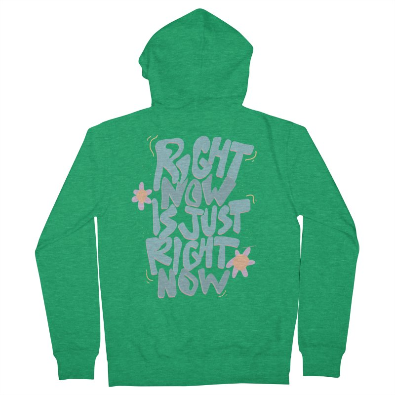 Right Now Is Just Right Now© Women's Zip-Up Hoody by Depressed Monsters