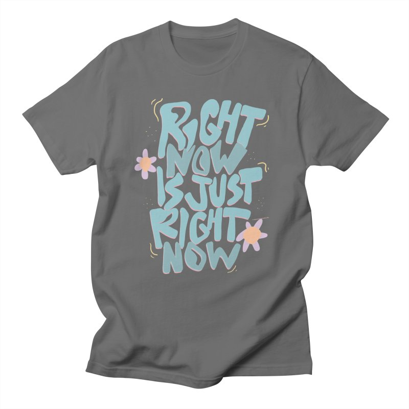 Right Now Is Just Right Now© Men's T-Shirt by Depressed Monsters