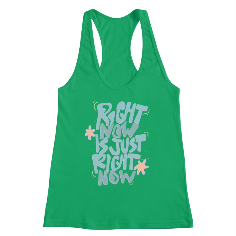 Right Now Is Just Right Now© Women's Tank by Depressed Monsters