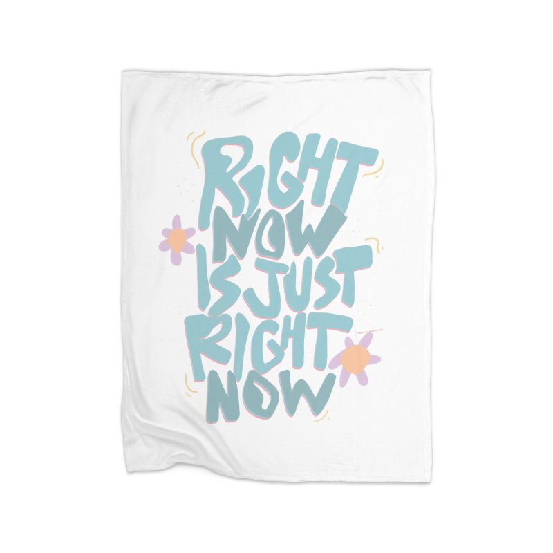 Right Now Is Just Right Now© Home Blanket by Depressed Monsters