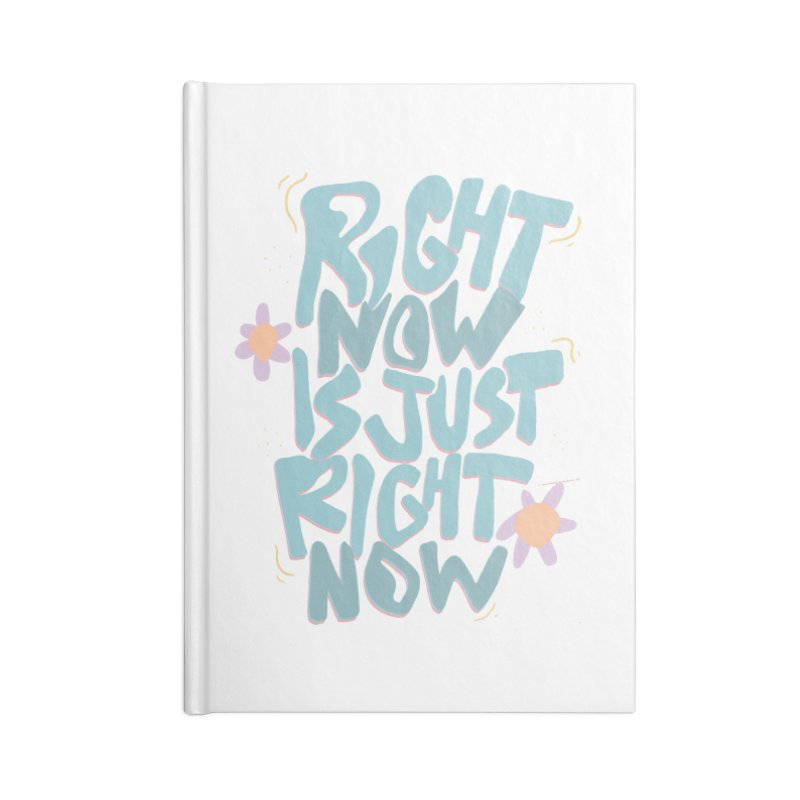 Right Now Is Just Right Now© Accessories Notebook by Depressed Monsters