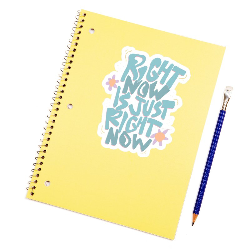 Right Now Is Just Right Now© Accessories Sticker by Depressed Monsters