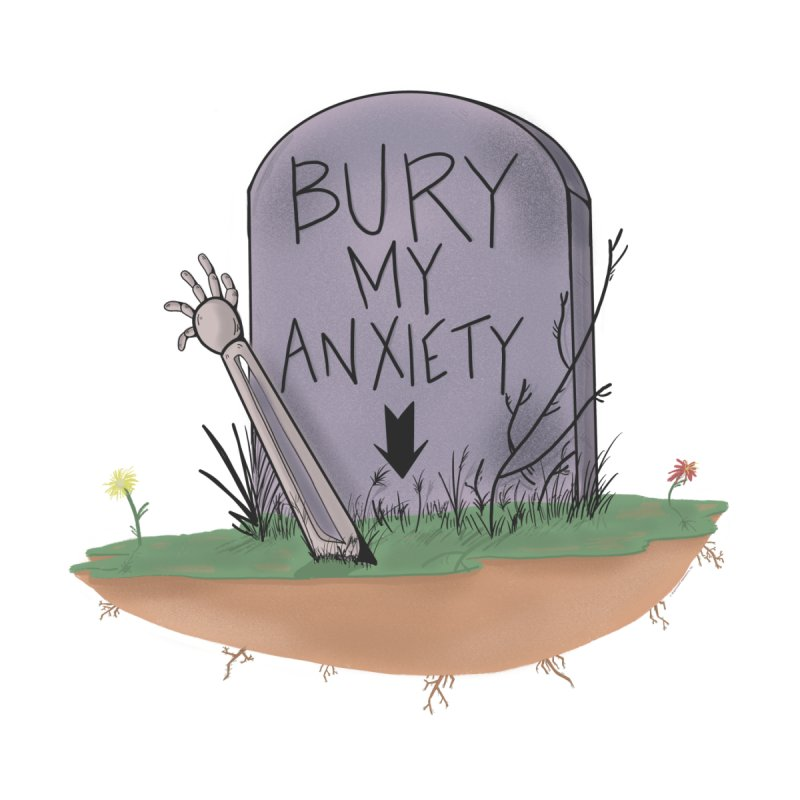 Bury My Anxiety© by Ryan Brunty Accessories Sticker by Depressed Monsters