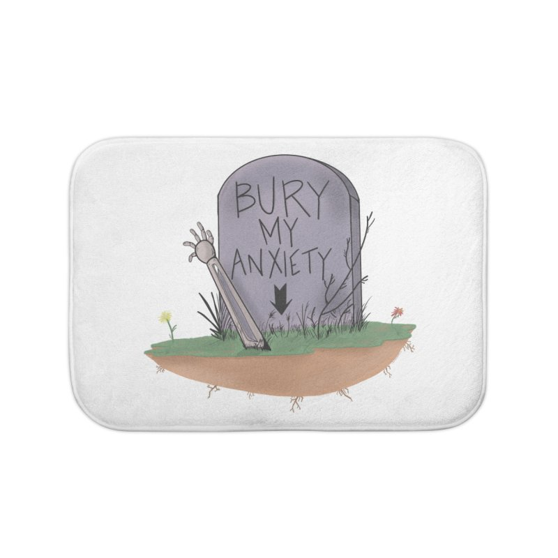 Bury My Anxiety© by Ryan Brunty Home Bath Mat by Depressed Monsters