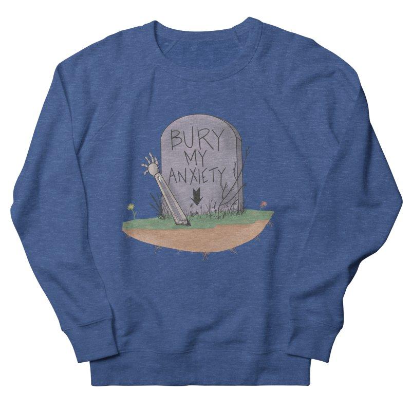 Bury My Anxiety© by Ryan Brunty Women's Sweatshirt by Depressed Monsters