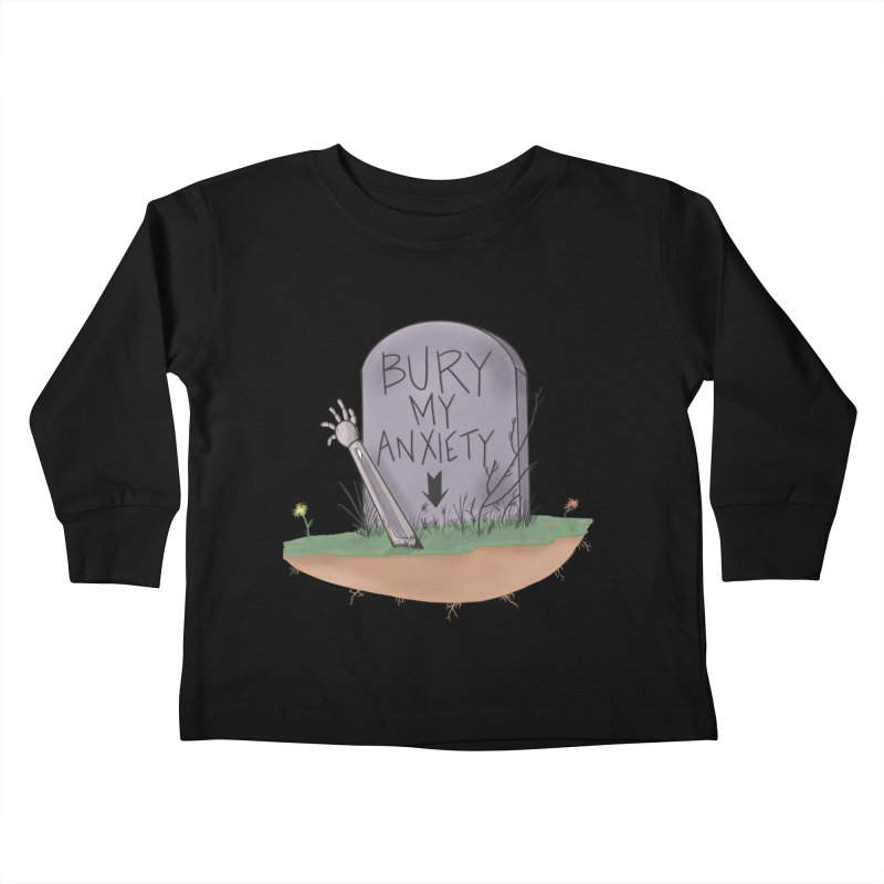 Bury My Anxiety© by Ryan Brunty Kids Toddler Longsleeve T-Shirt by Depressed Monsters