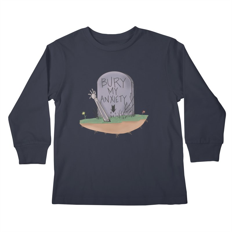 Bury My Anxiety© by Ryan Brunty Kids Longsleeve T-Shirt by Depressed Monsters