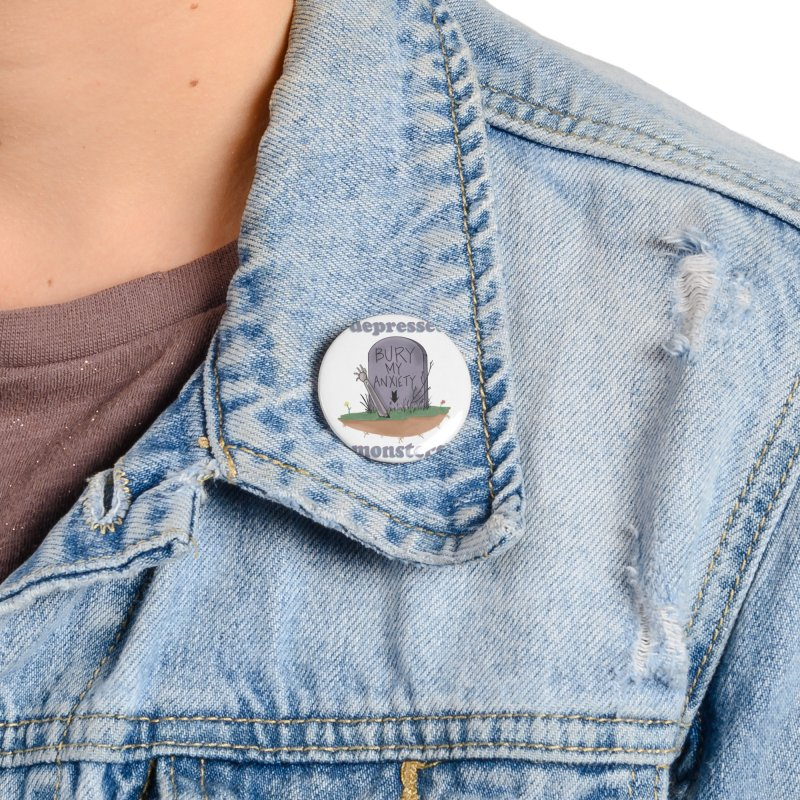 Bury My Anxiety Logo Tee by Ryan Brunty Accessories Button by Depressed Monsters