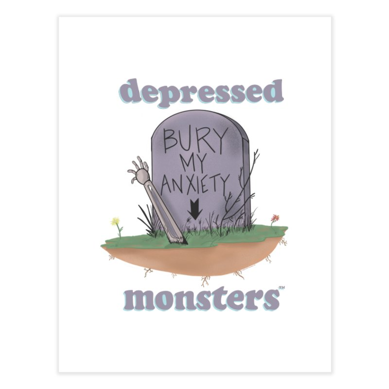 Bury My Anxiety Logo Tee by Ryan Brunty Home Fine Art Print by Depressed Monsters
