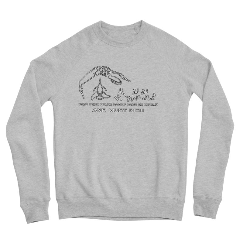 Klingon Family Women's Sponge Fleece Sweatshirt by DesignsbyAnvilJames's Artist Shop
