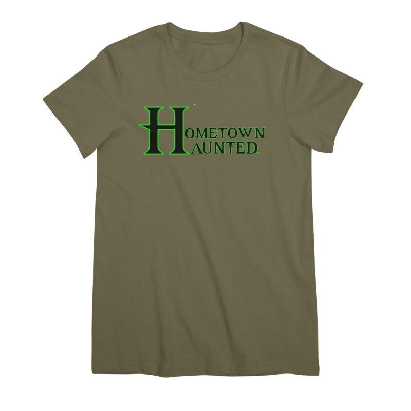 Hometown Haunted (Black) Women's Premium T-Shirt by DesignsbyAnvilJames's Artist Shop