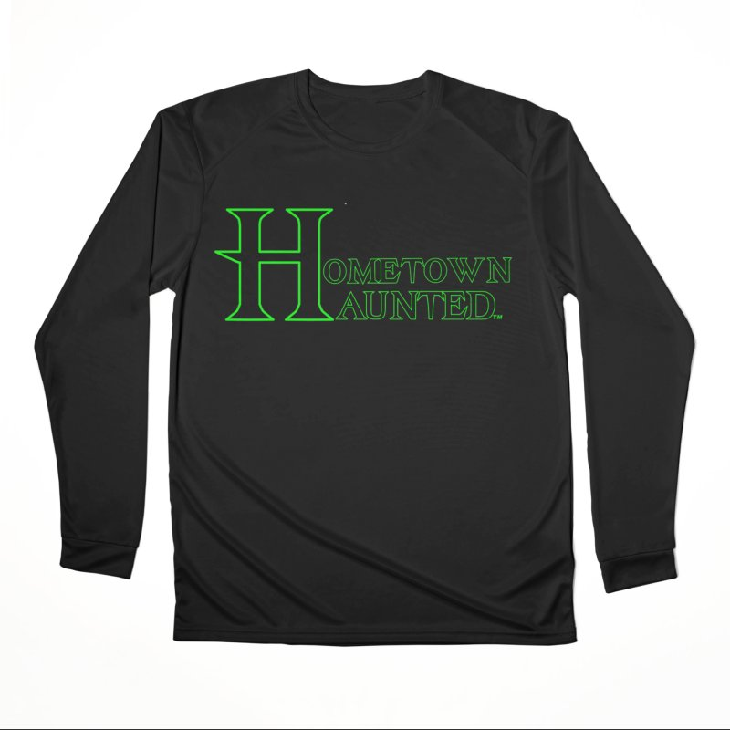 Hometown Haunted (Black) Women's Performance Unisex Longsleeve T-Shirt by DesignsbyAnvilJames's Artist Shop