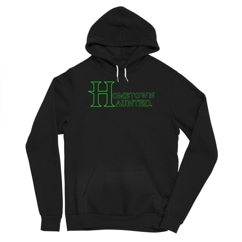 Hometown Haunted (Black) Women's Sponge Fleece Pullover Hoody by DesignsbyAnvilJames's Artist Shop