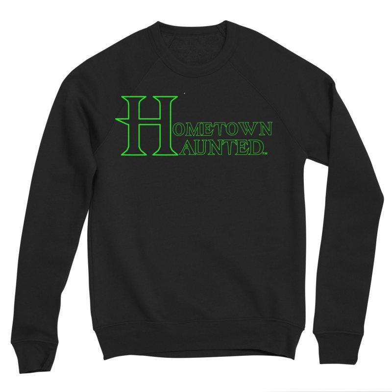 Hometown Haunted (Black) Women's Sponge Fleece Sweatshirt by DesignsbyAnvilJames's Artist Shop