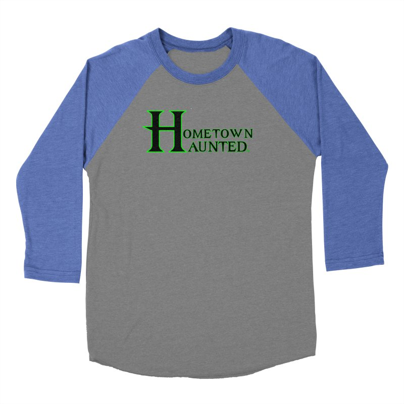 Hometown Haunted (Black) Women's Baseball Triblend Longsleeve T-Shirt by DesignsbyAnvilJames's Artist Shop