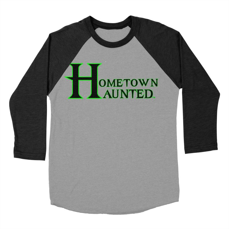 Hometown Haunted (Black) Women's Baseball Triblend Longsleeve T-Shirt by DesignsbyAnvilJames's Artist Shop