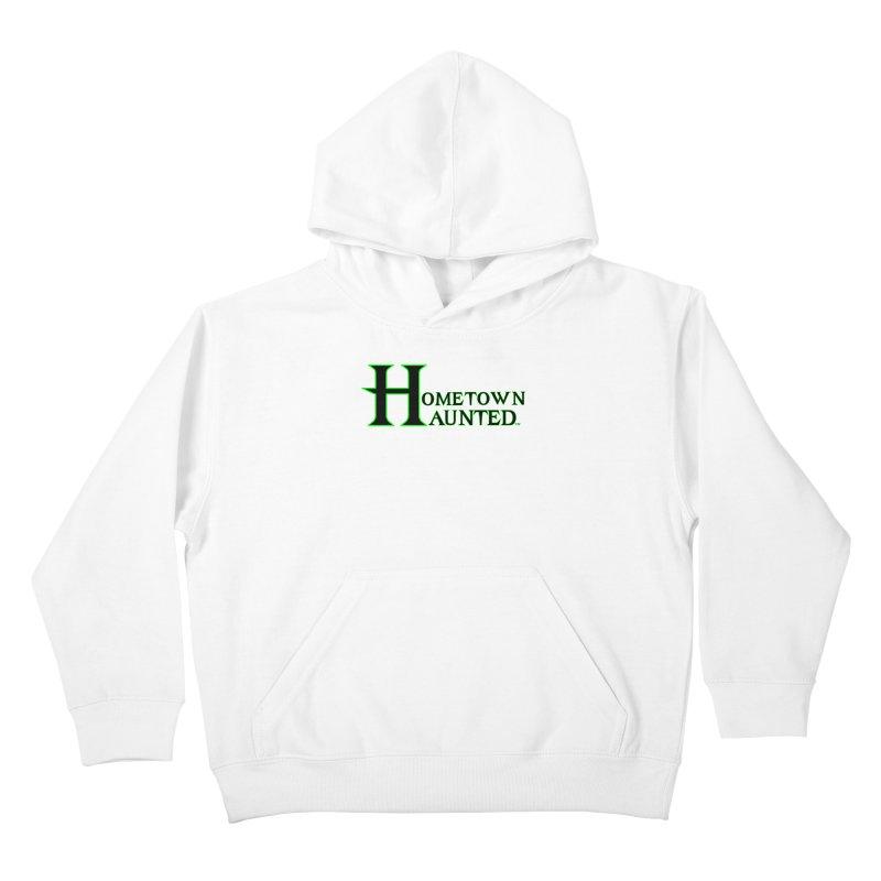 Hometown Haunted (Black) Kids Pullover Hoody by DesignsbyAnvilJames's Artist Shop