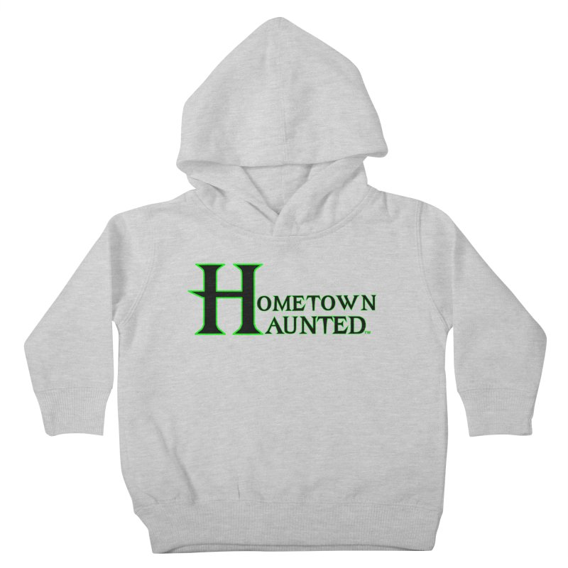 Hometown Haunted (Black) Kids Toddler Pullover Hoody by DesignsbyAnvilJames's Artist Shop