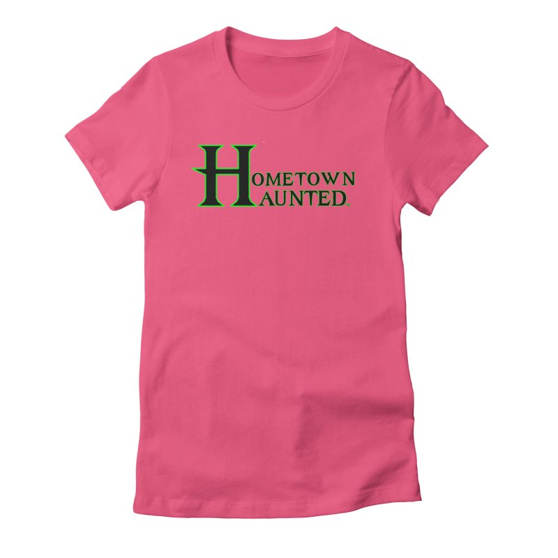 Hometown Haunted (Black) Women's Fitted T-Shirt by DesignsbyAnvilJames's Artist Shop