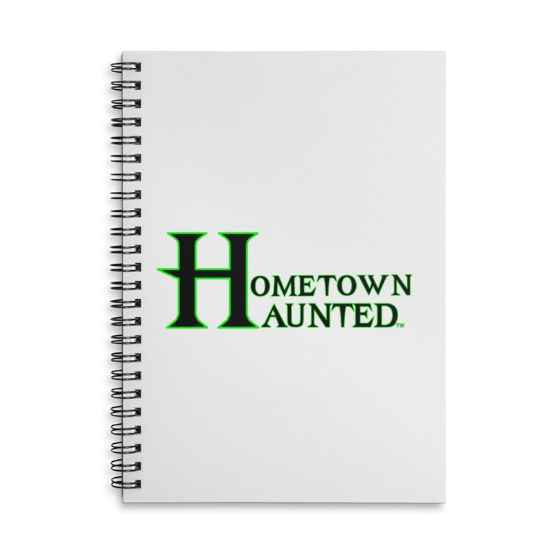Hometown Haunted (Black) Accessories Notebook by DesignsbyAnvilJames's Artist Shop