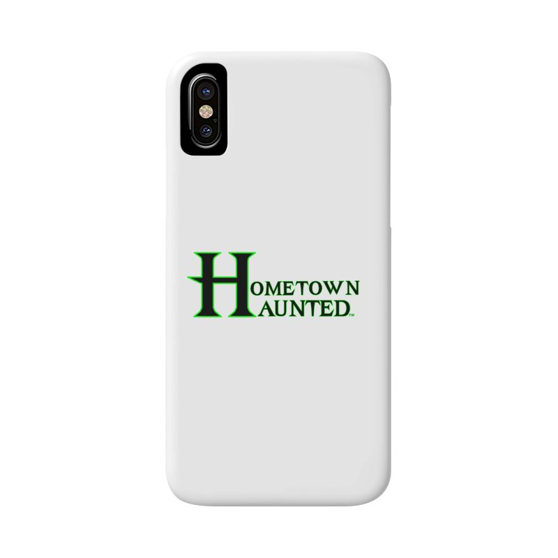 Hometown Haunted (Black) Accessories Phone Case by DesignsbyAnvilJames's Artist Shop