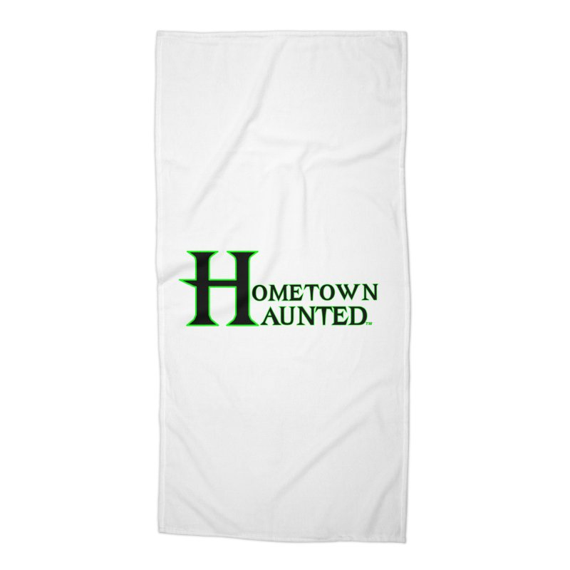 Hometown Haunted (Black) Accessories Beach Towel by DesignsbyAnvilJames's Artist Shop