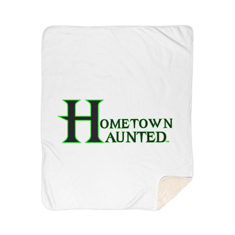 Hometown Haunted (Black) Home Sherpa Blanket Blanket by DesignsbyAnvilJames's Artist Shop