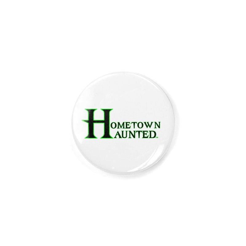 Hometown Haunted (Black) Accessories Button by DesignsbyAnvilJames's Artist Shop