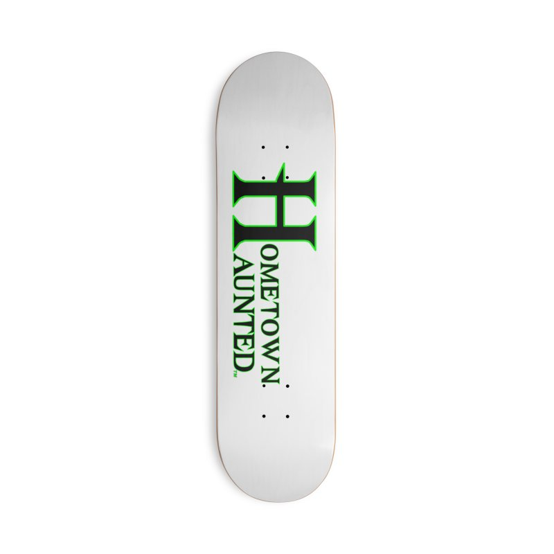 Hometown Haunted (Black) Accessories Deck Only Skateboard by DesignsbyAnvilJames's Artist Shop