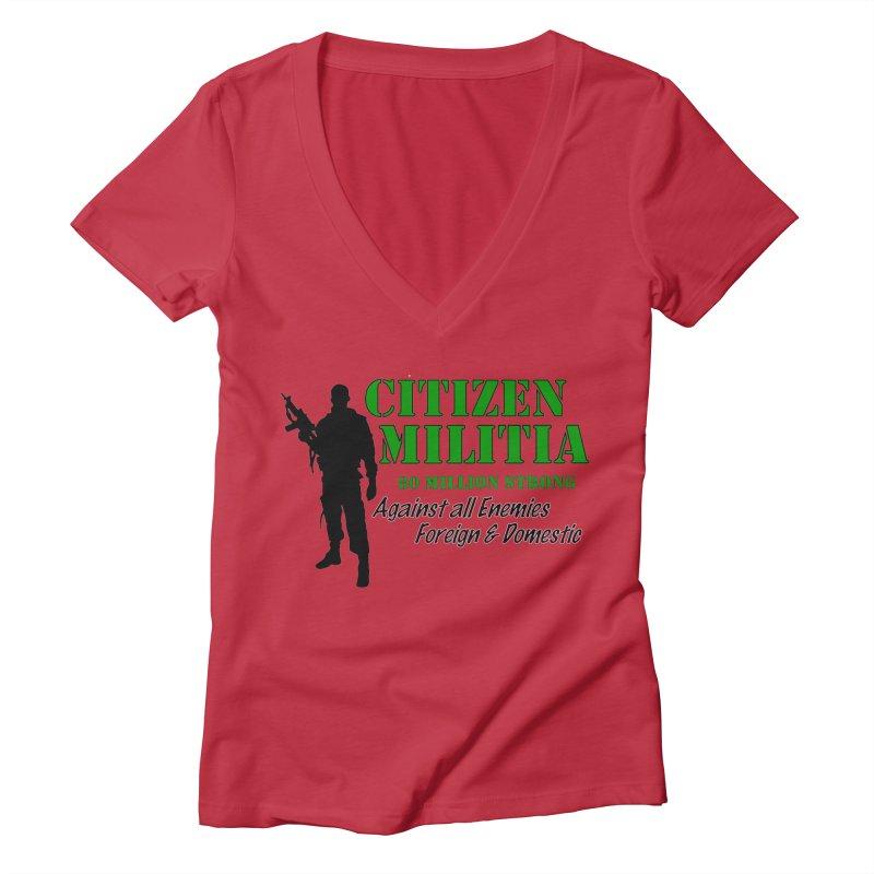 Citizen Militia Women's Deep V-Neck V-Neck by DesignsbyAnvilJames's Artist Shop