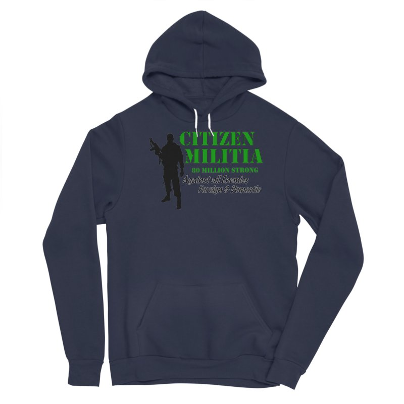 Citizen Militia Women's Sponge Fleece Pullover Hoody by DesignsbyAnvilJames's Artist Shop