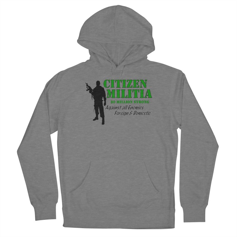 Citizen Militia Men's French Terry Pullover Hoody by DesignsbyAnvilJames's Artist Shop