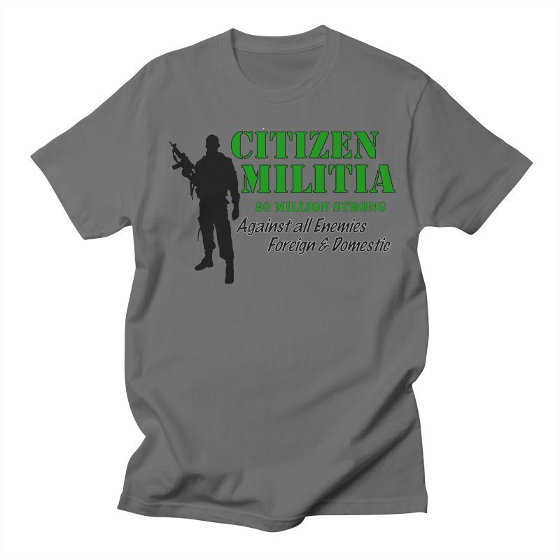 Citizen Militia Men's T-Shirt by DesignsbyAnvilJames's Artist Shop