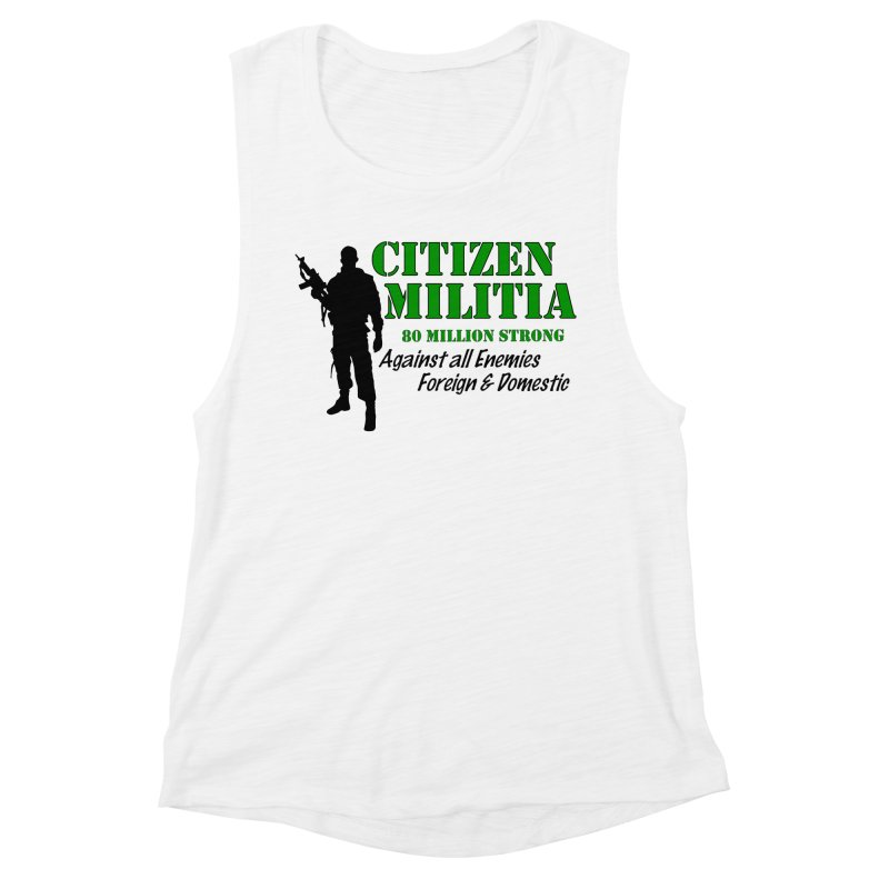 Citizen Militia Women's Muscle Tank by DesignsbyAnvilJames's Artist Shop