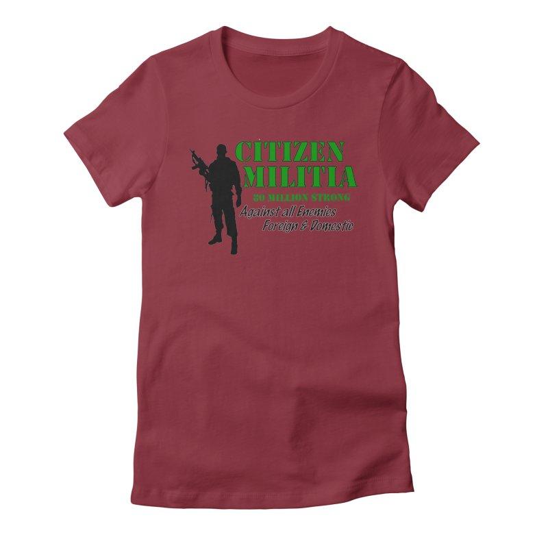 Citizen Militia Women's Fitted T-Shirt by DesignsbyAnvilJames's Artist Shop
