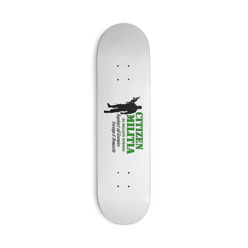 Citizen Militia Accessories Skateboard by DesignsbyAnvilJames's Artist Shop