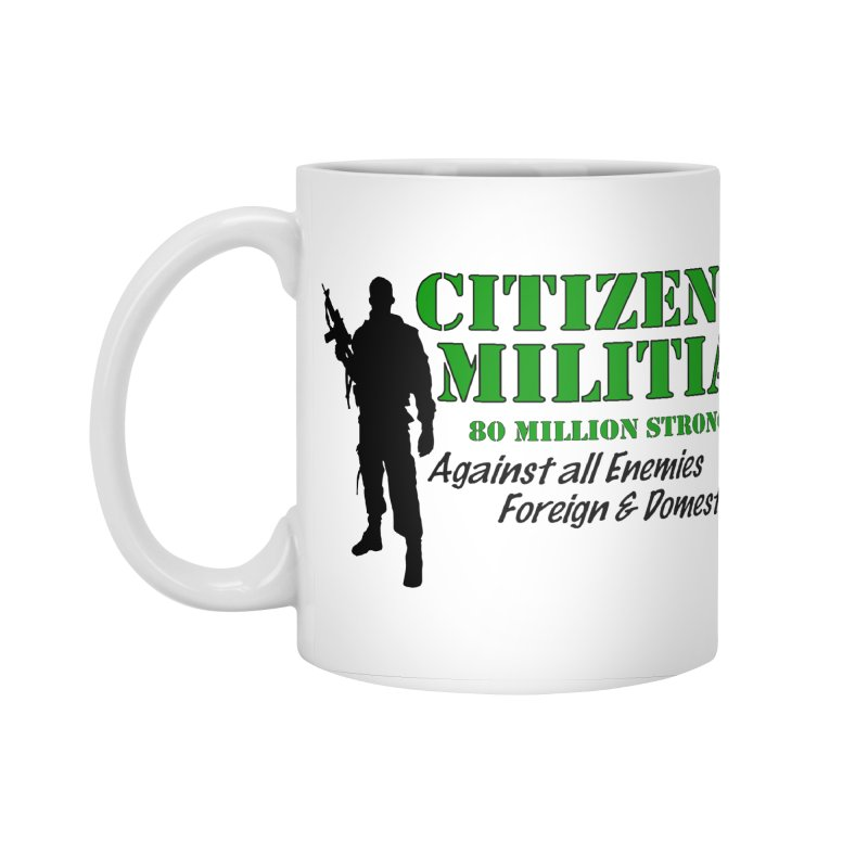 Citizen Militia Accessories Standard Mug by DesignsbyAnvilJames's Artist Shop
