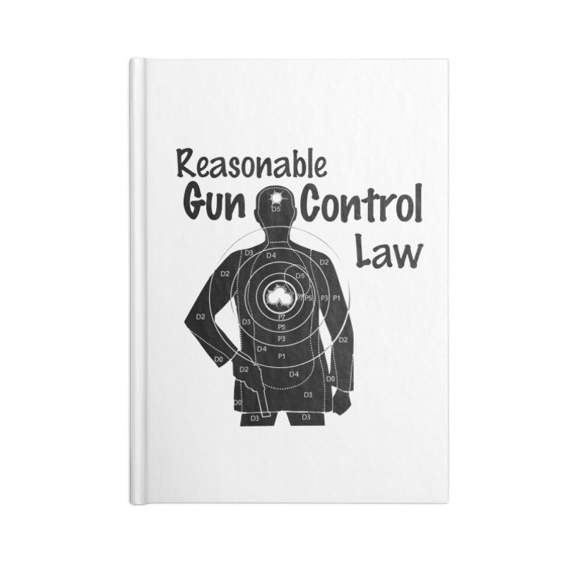 Reasonable Laws Accessories Lined Journal Notebook by DesignsbyAnvilJames's Artist Shop