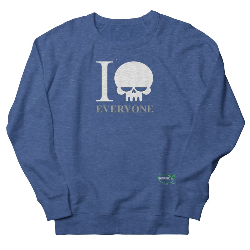 I (skull) Everyone v2 Women's Sweatshirt by DesignsbyAnvilJames's Artist Shop