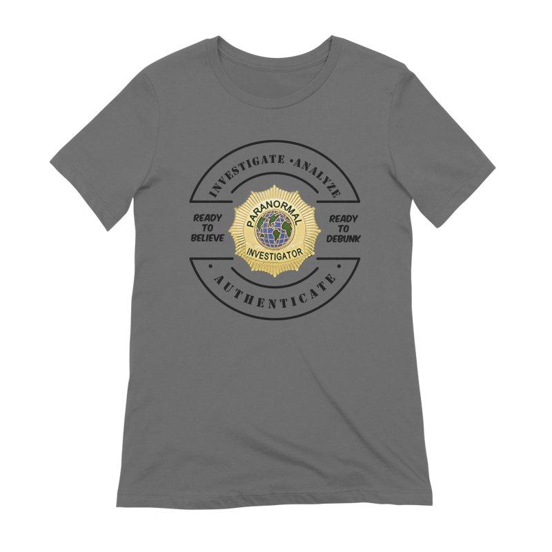 PI Believe & Debunk Women's T-Shirt by DesignsbyAnvilJames's Artist Shop