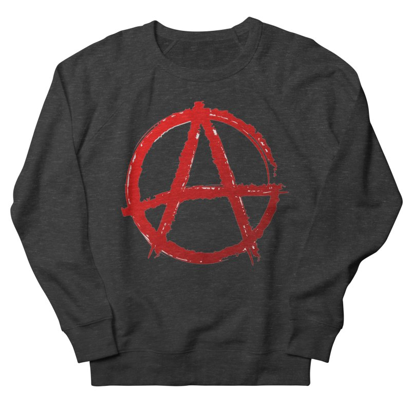 ANARCHY Women's French Terry Sweatshirt by DesignsbyAnvilJames's Artist Shop